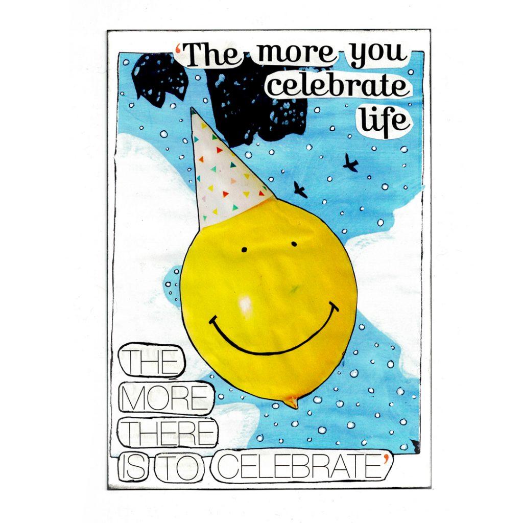 vision board, visie, collage, knippen en plakken, knutselen, ballon, smiley, lifequote, quote, motivatiequote, vieren, vier het leven, celebrate, life, feest, feesthoedje